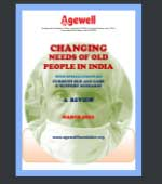 Changing Needs of Old People In India - March 2021